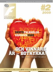 # 02 / 2009 ...och vinnare är - Botkyrka!