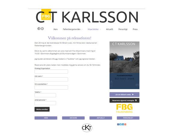 Falkenbergsförfattare C T Karlsson hälsar varmt välkommen till releasefesten av deckaren Bittert Svek- den 1:a boken i deckarserien Falkenbergsmorden