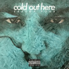 Cold Out Here by Season Four