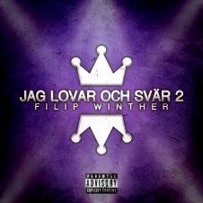 Jag lovar och svär 2 av Filip Winther. Musik. Hiphop, rap. Svensk rappare. Lilla melodifestivalen 2009.