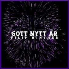 Gott nytt år av Filip Winther. Musik. Hiphop, rap. Svensk rappare.