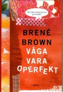 Januari månad- En bok av Brene Brown sociolog som forskar om skam och sårbarhet