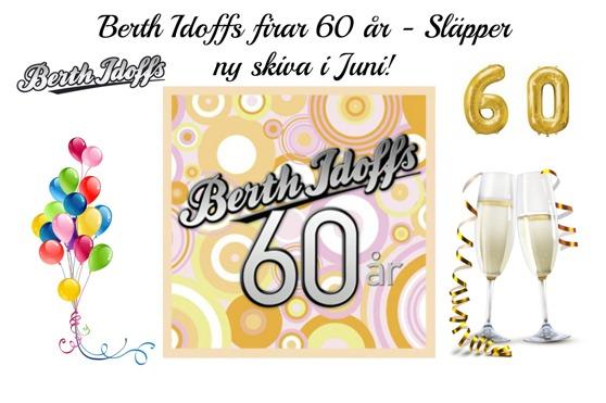 grattis 60 Berth Idoffs 60 år   Ny skiva i juni! | Dansbandssidan grattis 60