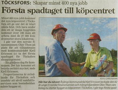 110. Första spadtaget för Töcksfors Shoppingcenter 2004. Text och foto : Christer Wik / NWT