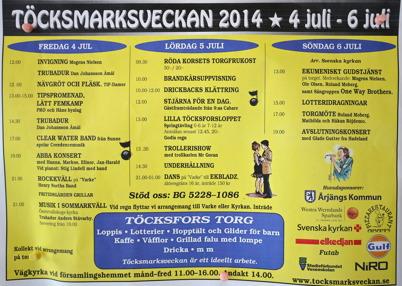 4 juli 2014 - Och så var det dags för årets Töcksmarksvecka på torget i Töcksfors.