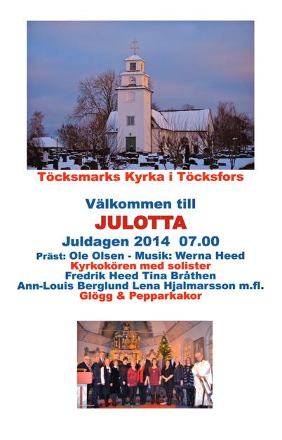 25 december 2014 - Så var det dags för julotta i Töcksmarks kyrka.