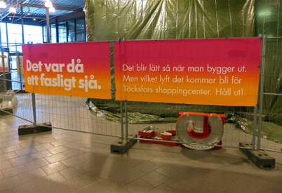 12 januari 2013 - på Shoppingcentret var det rörigt under tiden utbyggnaden pågick.