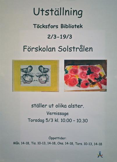 5 mars 2015 - Förskolan Solstrålen hade utställning i Töcksfors bibliotek.