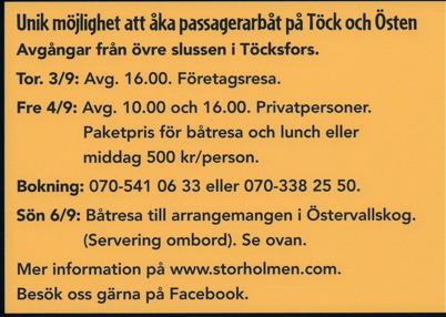 15 augusti 2015 - Så kunde man boka in sig på en tur med M/S Storholmen till Östervallskog.