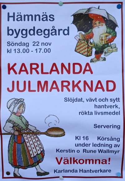 22 november 2015 - Och i Karlanda ordnade man julmarknad i Hämnäs bygdegård.