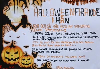 29 oktober 2016 - Håns byalag arrangerade byalagets första Halloween-firande.