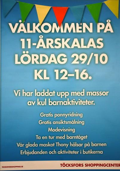29 oktober 2016 - Töcksfors shoppingcenter ordnade 11-årskalas.