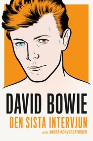 David Bowie: Den sista intervjun och andra konversationer