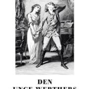 Den unge Werthers lidanden - Johann Wolfgang von Goethe
