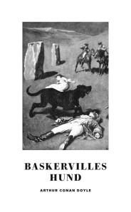 Baskervilles hund - sir Arthur Conan Doyle - Baskervilles hund - sir Arthur Conan Doyle