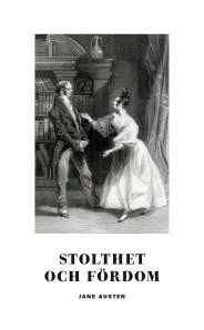 Stolthet och fördom - Jane Austen -