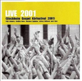 Stockholm Gospel Körfestival 2001 - 2001