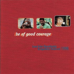 Stockholm Gospel Körfestisval 1996 - Be of good courage - 1996 - Be of good courage