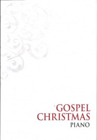 A Gospel Christmas pianohäfte - A Gospel Christmas pianohäfte
