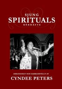 Sjung Spirituals nothäfte - Sjung Spirituals nothäfte