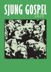 Sjung Gospel 2020 nothäfte - Sjung Gospel 2020 nothäfte