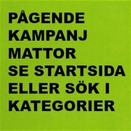 1. A PÅGENDE KAMPANJ MATTOR