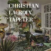CHRISTIAN LACROIX TAPETER