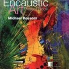 Encaustic Art - Instruktion The Project book
