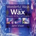 Wonderful Ways with Wax (Beställningsvara)
