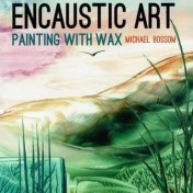 Encaustic Art - Bok - Painting with Wax (Beställningsvara)