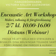 2020-07-02 Encaustic Art - Workshop Teknik+Tolkning+Föred. 17.00 (ONLINE/ZOOM)