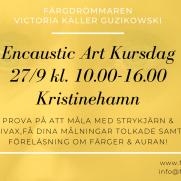 2020-09-27 Encaustic Art - Kursdag Teknik+Tolkning+Föred. 10.00 (Kristinehamn)