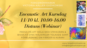 2020-10-11 Encaustic Art - Kursdag Teknik+Tolkning+Föred. 10.00 (ZOOM)
