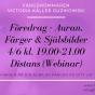 2020-06-04 (120 min) Föredrag Auran, Färger & Själsbilder 19.00 (ONLINE/ZOOM)