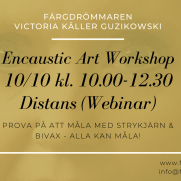 2020-10-10 Encaustic Art - Workshop Teknik 10.00 (ZOOM)
