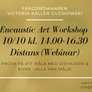 2020-10-10 Encaustic Art - Workshop Teknik 14.00 (ZOOM)