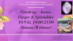 2020-09-10 (120 min) Föredrag Auran, Färger & Själsbilder 19.00 (ONLINE/ZOOM)