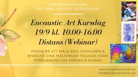 2020-09-19 Encaustic Art - Kursdag Teknik+Tolkning+Föred. 10.00 (ONLINE/ZOOM)