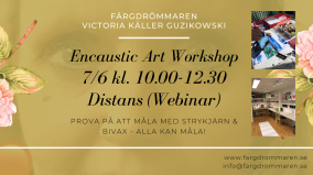 2020-06-07 Encaustic Art - Workshop teknik 10.00 (ONLINE/ZOOM)