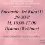 2020-08-29-2020-08-30 Encaustic Art - Kurs (1) Nybörjare (ONLINE/ZOOM)