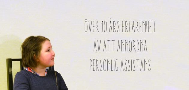 Över 10 års erfarenhet av att annordna personlig assistans