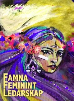 FAMNA FEMININT LEDARSKAP - Famna Feminint Ledarskap