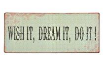 IB Laursen Metall Wish it, Dream it, Do it