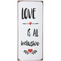 IB Laursen Metall skylt: Love is all inclusive