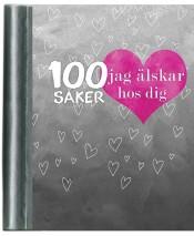 Glimra förlag: 100 saker jag älskar hos dig