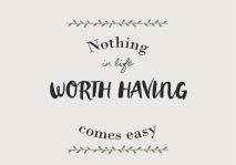 IB Laursen Metall Skylt Nothing in life worth having...