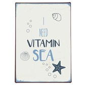 IB Laursen Metall Skylt I need vitamin sea