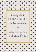 IB Laursen Metall Skylt I only drink champagne...