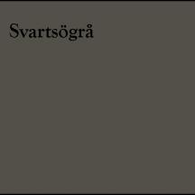 svartsögrå
