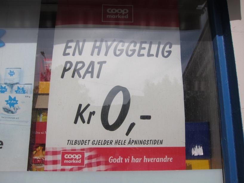 Det är hyggeligt att norrmännen är trevliga =)